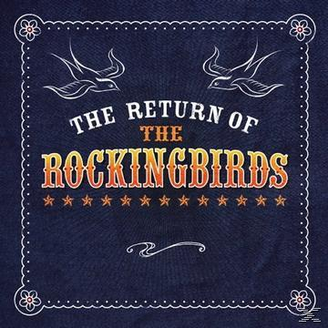 The Return Of The Rockingbirds