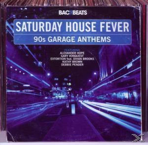 Saturday House Fever-90's Garage Anthems