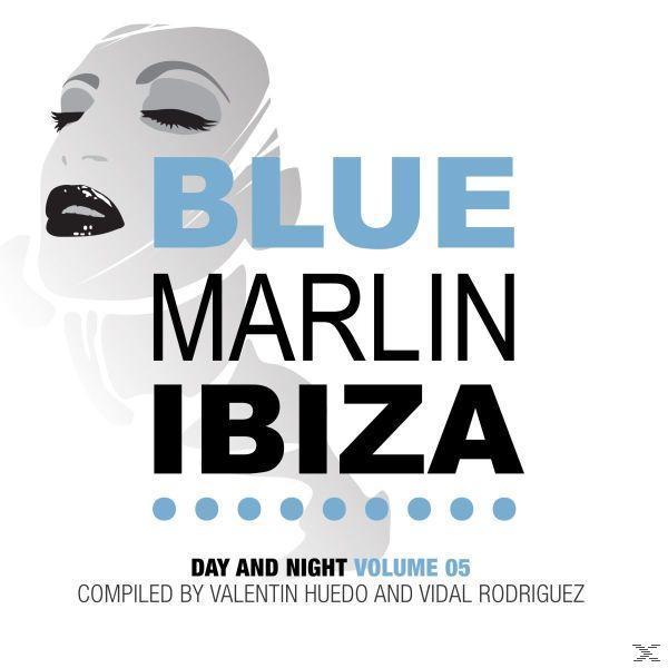 Blue Marlin Ibiza - Day And Night Vol.05