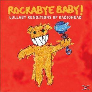 Rockabye Baby!/Lullaby Renditions Of Radiohead