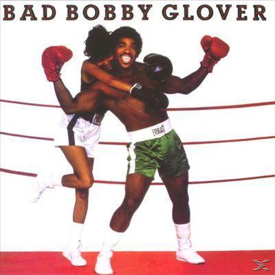 BAD BOBBY GLOVER (LP)