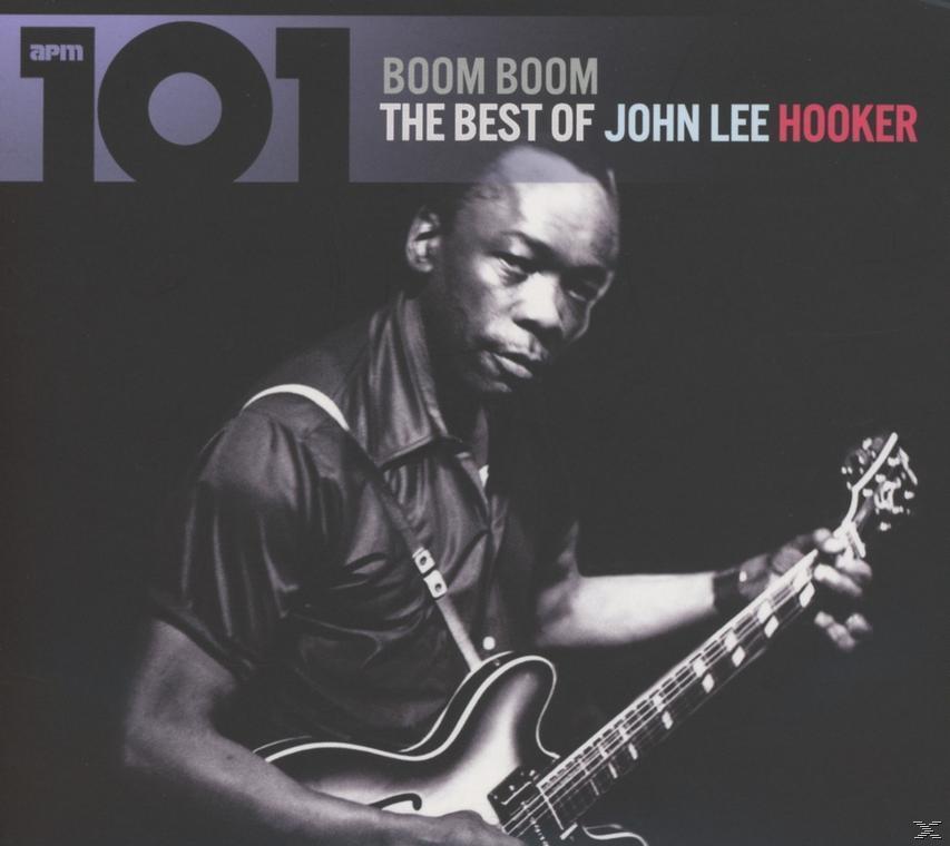 101 - BOOM BOOM -THE BEST OF JOHN LEE HO