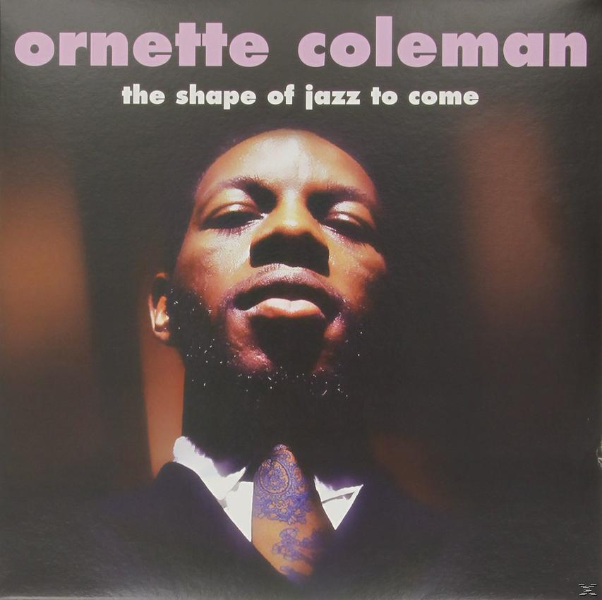 SHAPE OF JAZZ TO COME (LP)