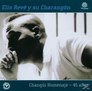 Changuei Homenaje - 45 Anos