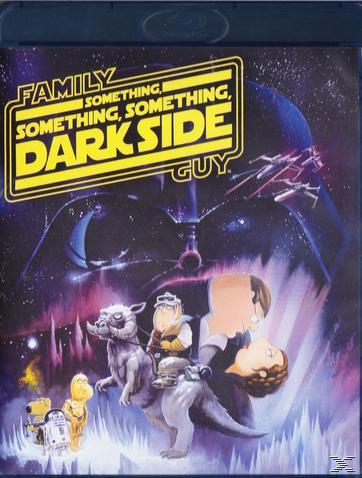 Family Guy - Something Something Something Darkside