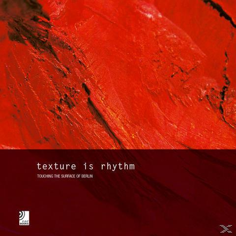 Earbooks:Texture Is Rhythm