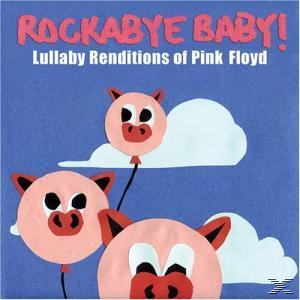 Rockabye Baby!/Lullaby Renditions Of Pink Floyd
