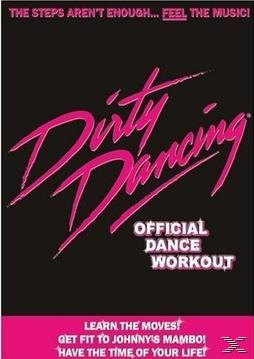 Dirty Dancing: The Official Dance Workout