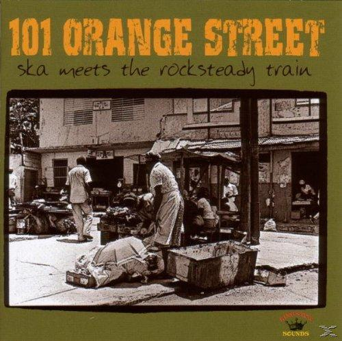 101 Orange Street-Ska Meets The Rocksteady Train