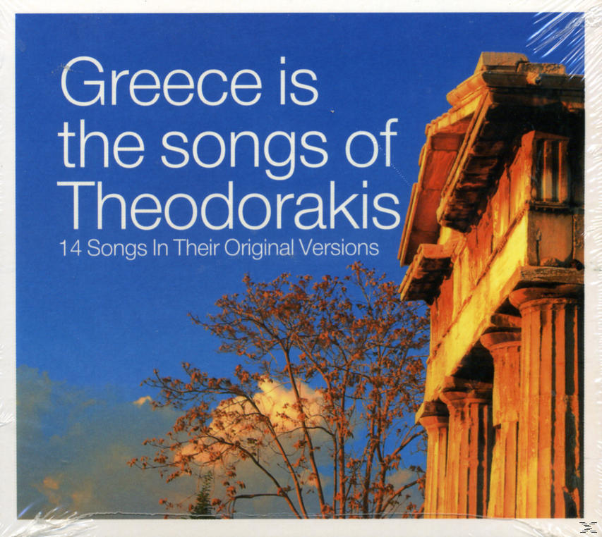 GREECE IS THE SONGS OF THEODORAKIS