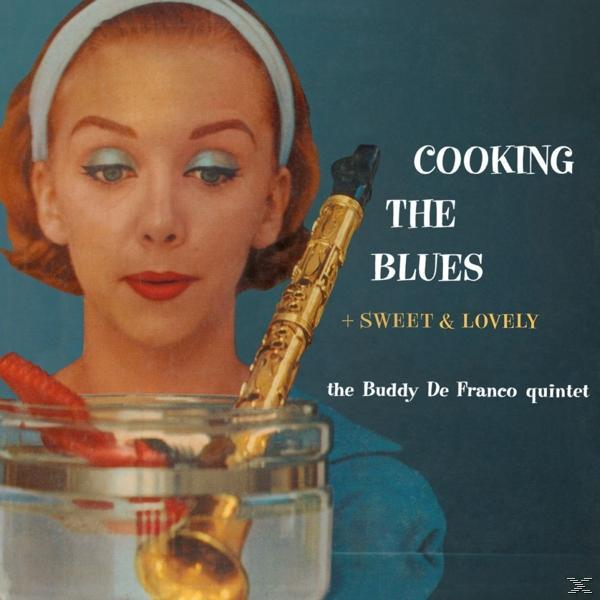 COOKING THE BLUES/SWEET AND LOVELY