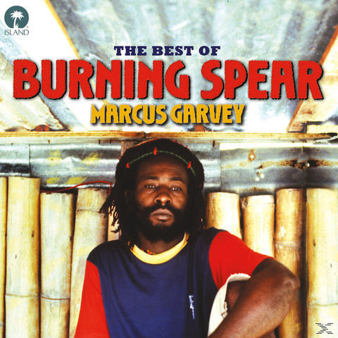 Marcus Garvey: The Best Of Burning Spear