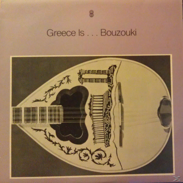 GREECE IS... BOUZOUKI