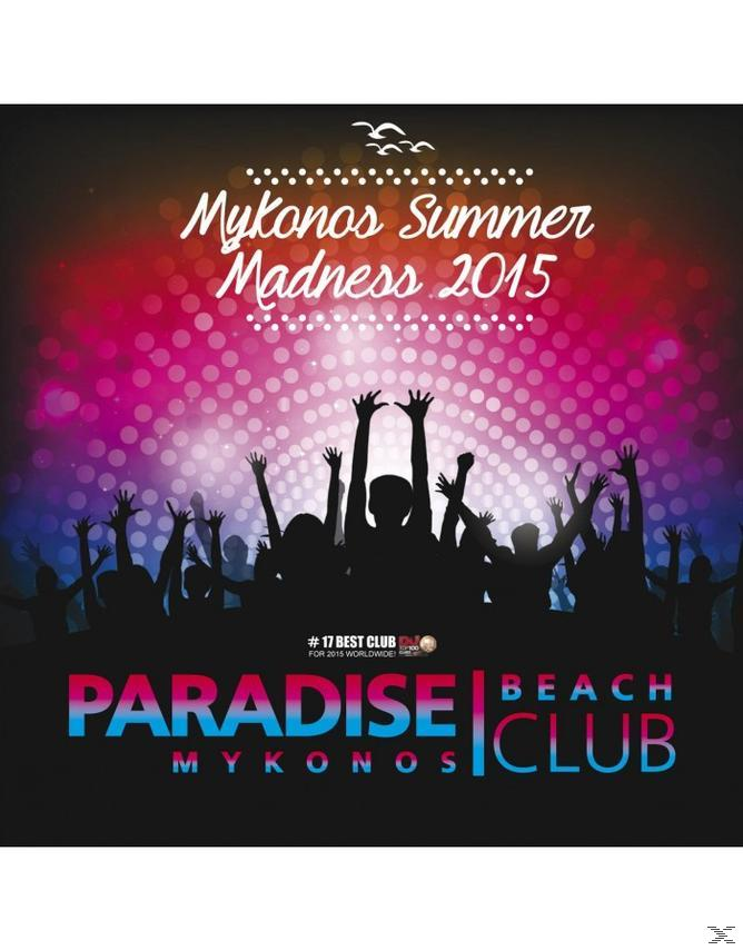 MYKONOS MADNESS SUMMER 15