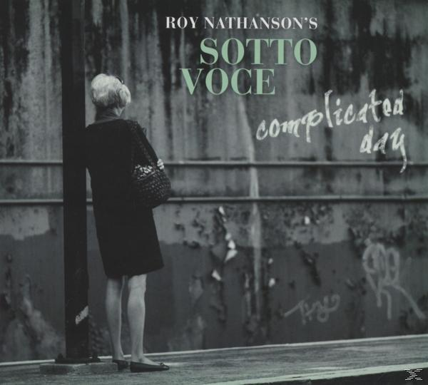 SOTTO VOCE-COMPLICATED