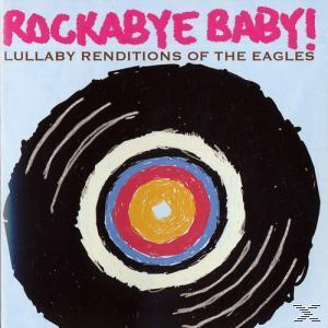 Rockabye Baby!/Lullaby Renditions Of The Eagles