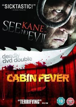 See No Evil / Cabin Fever (Deadly DVD Double)