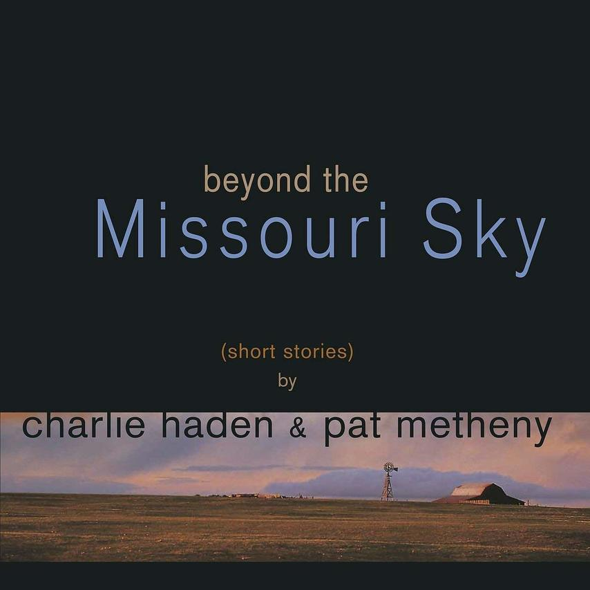 BEYOND THE MISSOURI SKY (2LP)