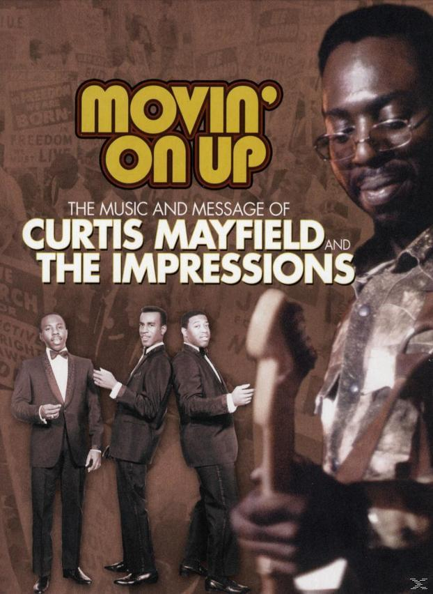 Curtis Mayfield & The Impressions - Movin' On Up 1965-1974